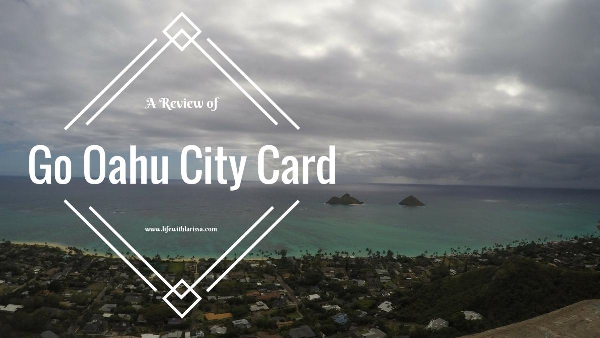 REVIEW: Go Oahu CityCard