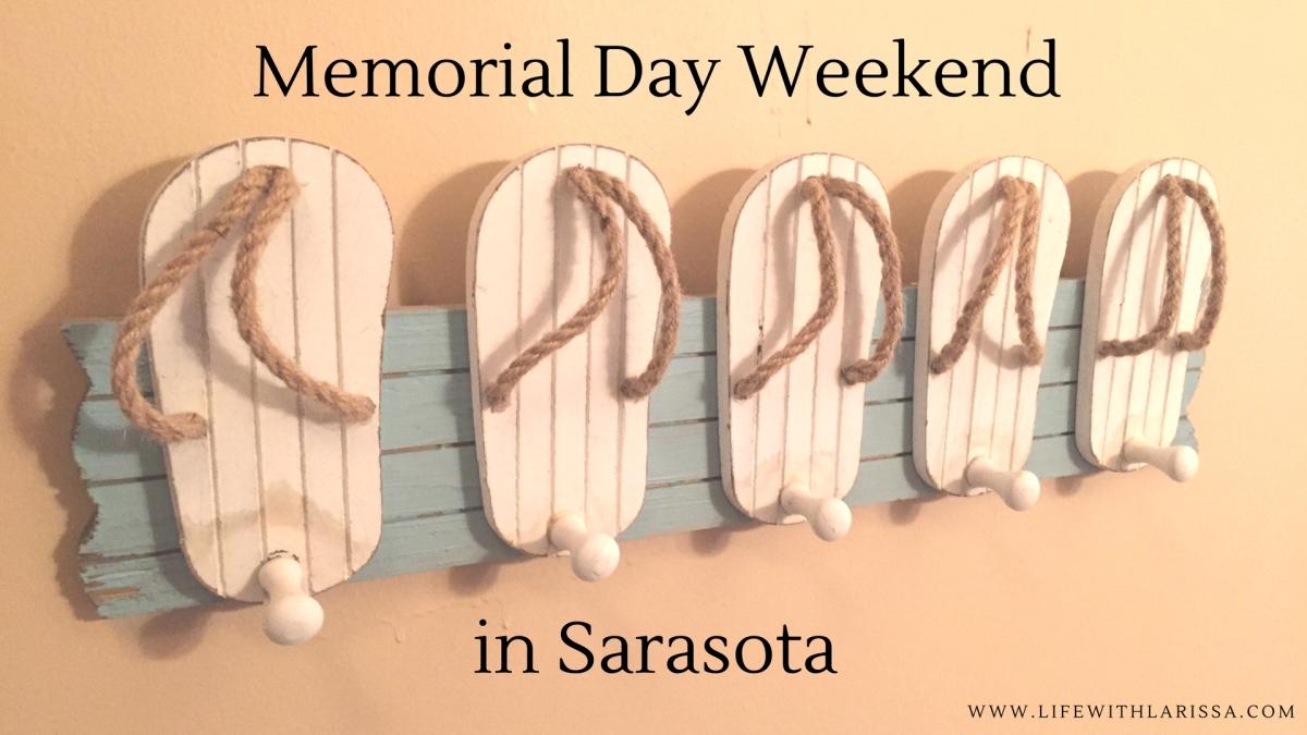 Memorial Day Weekend inSarasota