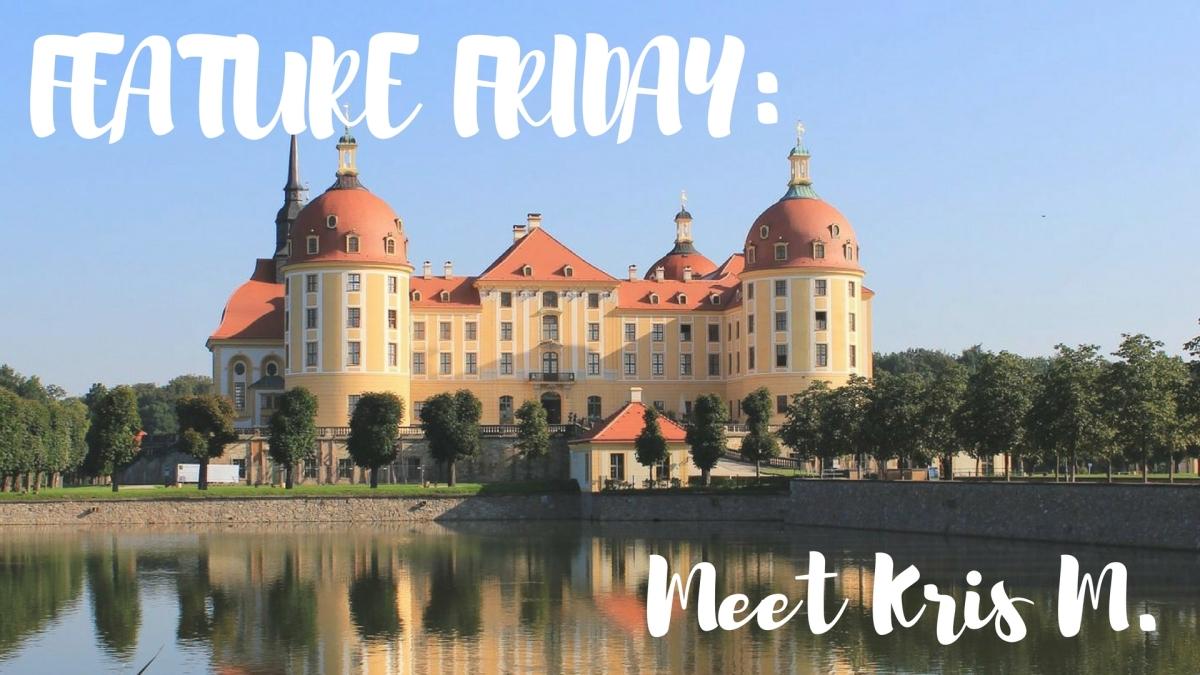Feature Friday: Meet KrisM.